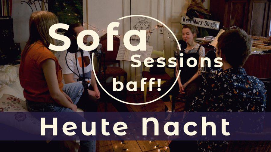 Thumbnail zum Musikvideo Heute Nacht. Die Band baff! sitzt in einem gemütlichen Raum im kleinen Kreis um Mikrofone und songt.